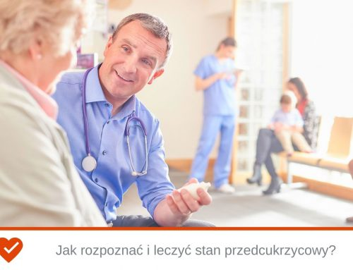 Jak rozpoznać i leczyć stan przedcukrzycowy?
